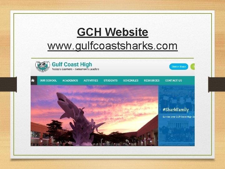 GCH Website www. gulfcoastsharks. com