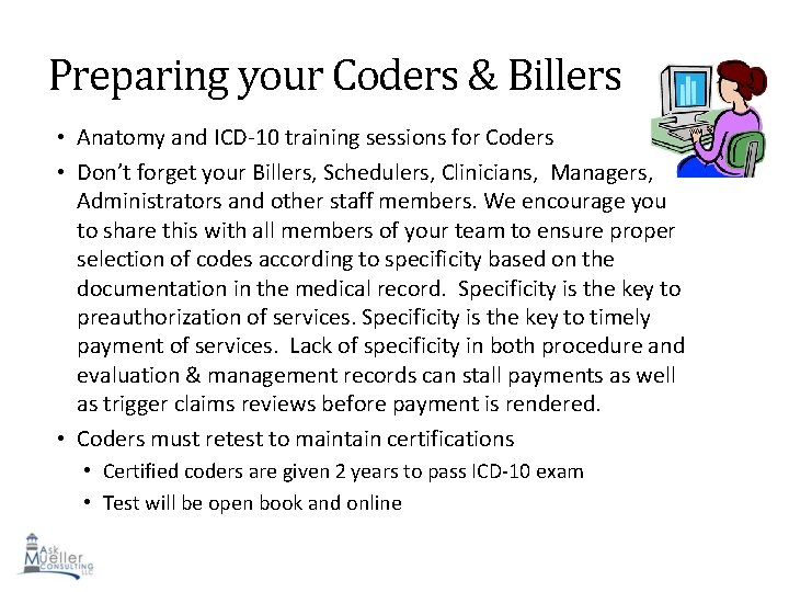Preparing your Coders & Billers • Anatomy and ICD-10 training sessions for Coders •