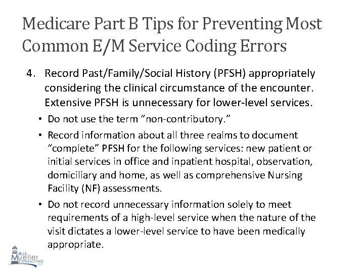 Medicare Part B Tips for Preventing Most Common E/M Service Coding Errors 4. Record