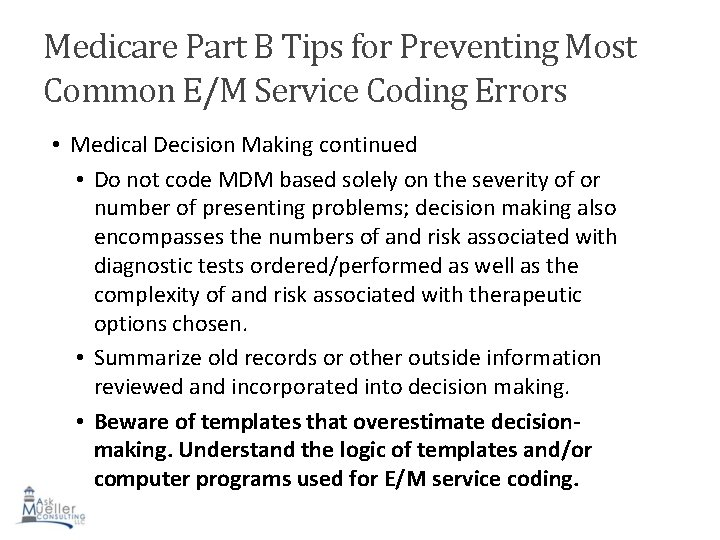 Medicare Part B Tips for Preventing Most Common E/M Service Coding Errors • Medical