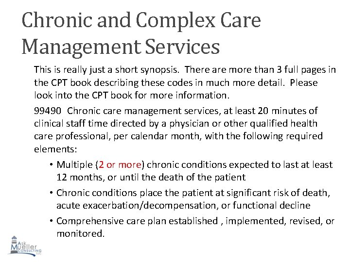 Chronic and Complex Care Management Services This is really just a short synopsis. There