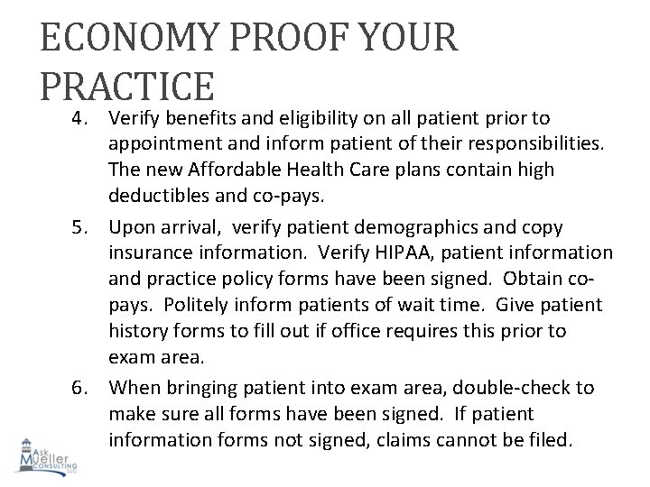 ECONOMY PROOF YOUR PRACTICE 4. Verify benefits and eligibility on all patient prior to