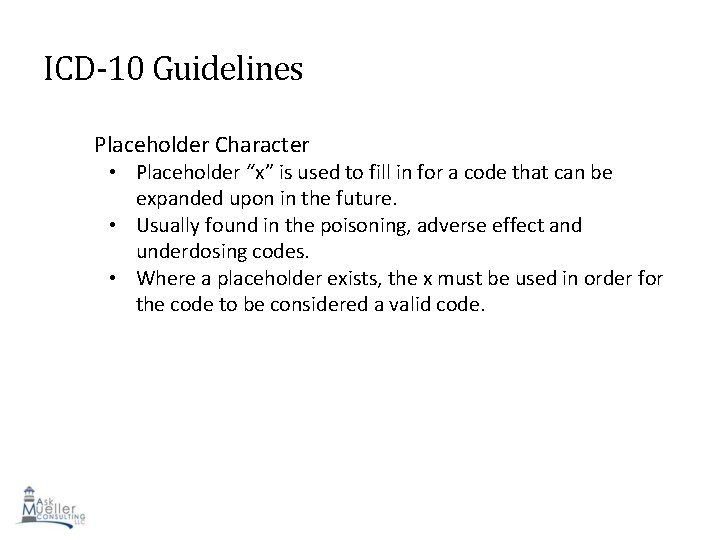 """ICD-10 Guidelines Placeholder Character • Placeholder """"x"""" is used to fill in for a"""