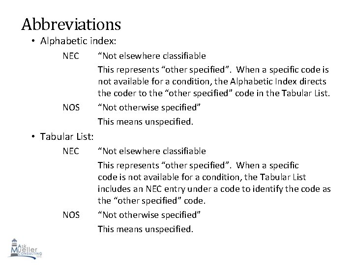 """Abbreviations • Alphabetic index: NEC NOS """"Not elsewhere classifiable This represents """"other specified"""". When"""