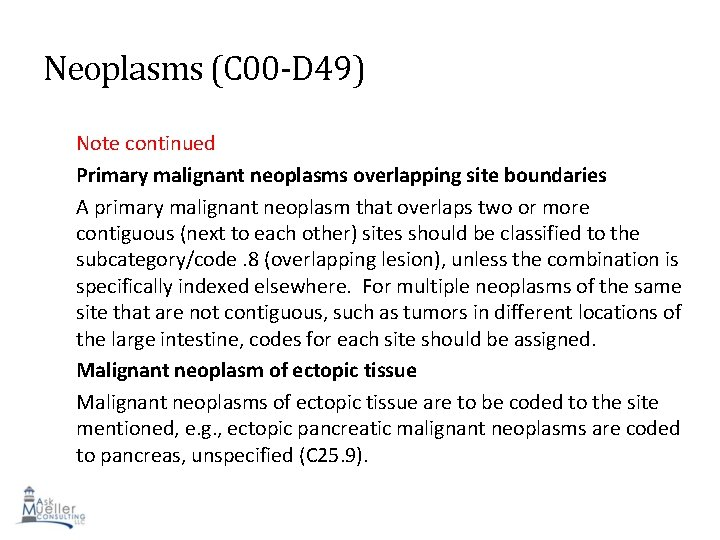 Neoplasms (C 00 -D 49) Note continued Primary malignant neoplasms overlapping site boundaries A