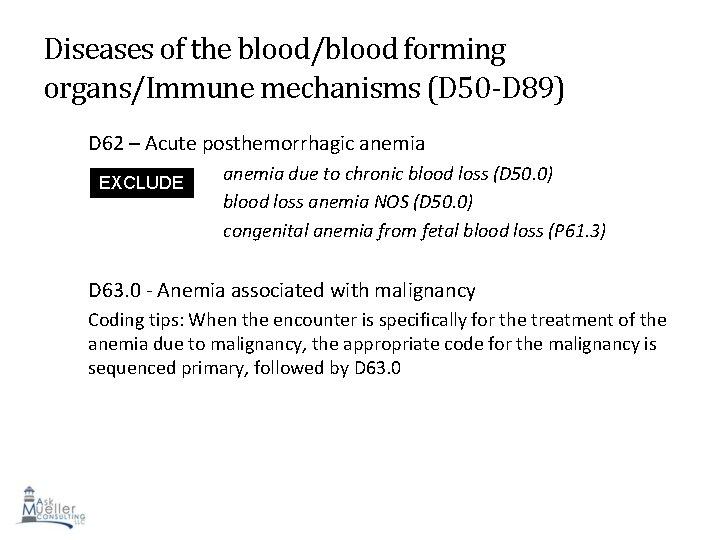 Diseases of the blood/blood forming organs/Immune mechanisms (D 50 -D 89) D 62 –
