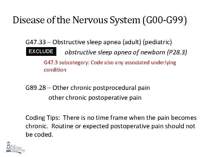 Disease of the Nervous System (G 00 -G 99) G 47. 33 – Obstructive