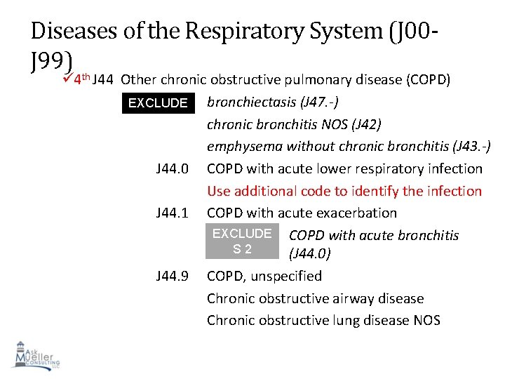 Diseases of the Respiratory System (J 00 J 99) th 4 J 44 Other