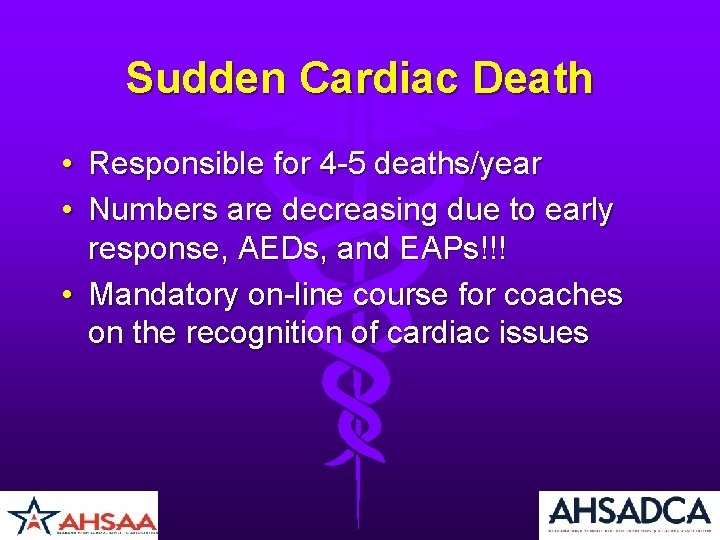 Sudden Cardiac Death • Responsible for 4 -5 deaths/year • Numbers are decreasing due