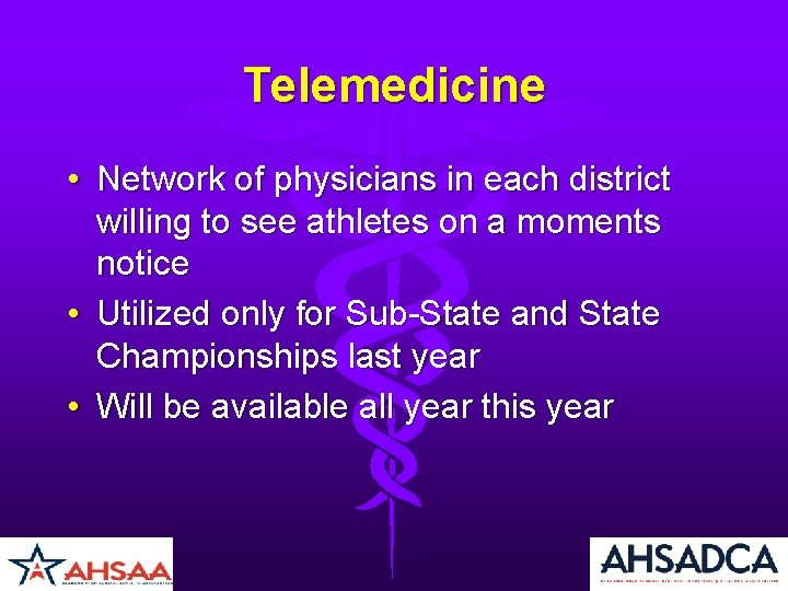 Telemedicine • Network of physicians in each district willing to see athletes on a