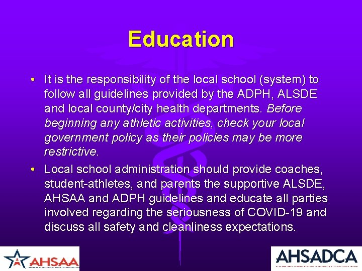 Education • It is the responsibility of the local school (system) to follow all
