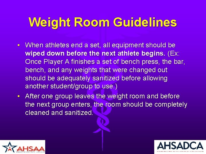 Weight Room Guidelines • When athletes end a set, all equipment should be wiped