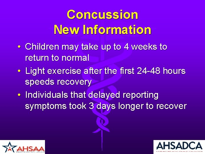 Concussion New Information • Children may take up to 4 weeks to return to