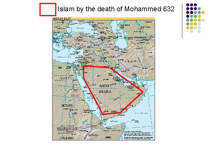 Islam by the death of Mohammed 632