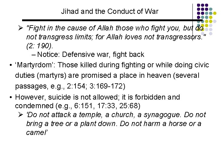 """Jihad and the Conduct of War Ø """"Fight in the cause of Allah those"""