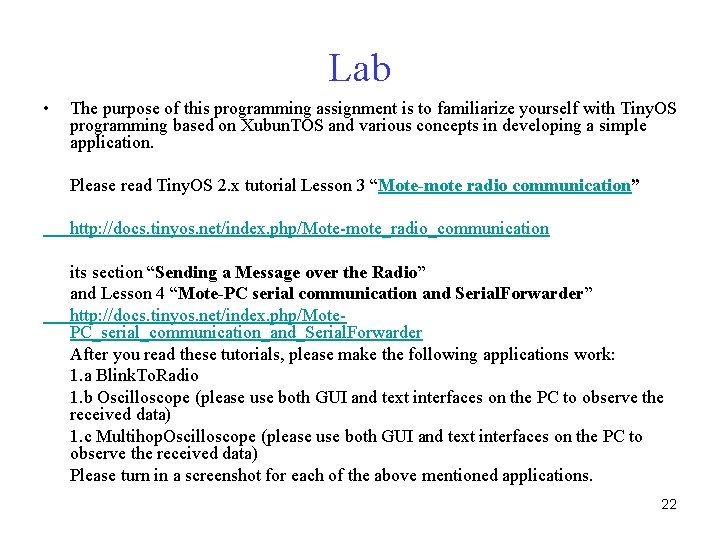 Lab • The purpose of this programming assignment is to familiarize yourself with Tiny.