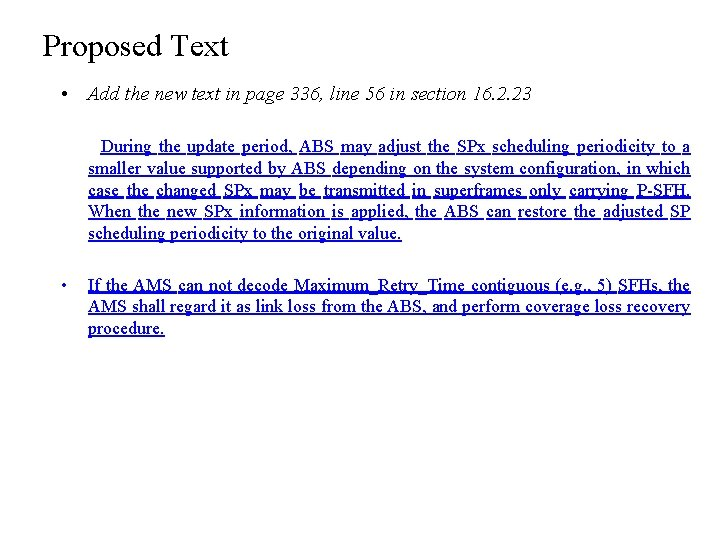 Proposed Text • Add the new text in page 336, line 56 in section