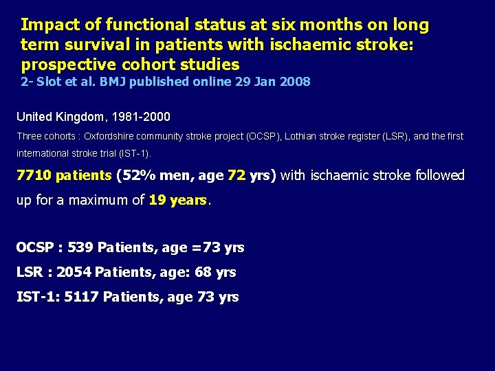 Impact of functional status at six months on long term survival in patients with