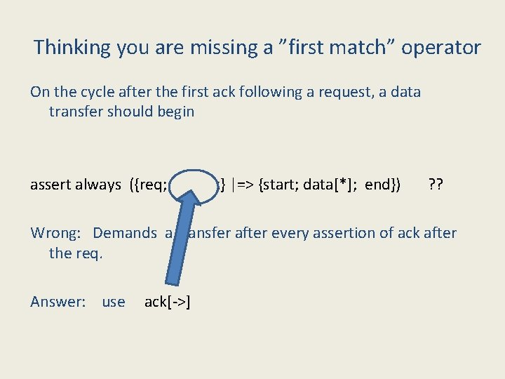 """Thinking you are missing a """"first match"""" operator On the cycle after the first"""