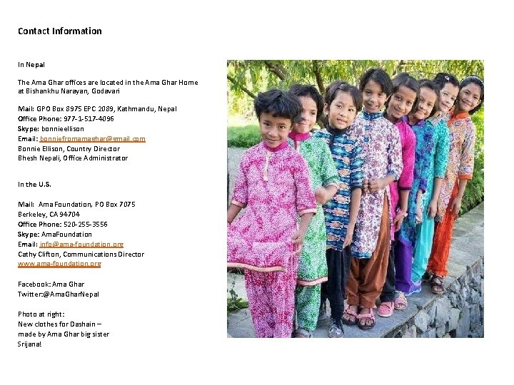 Contact Information In Nepal The Ama Ghar offices are located in the Ama Ghar