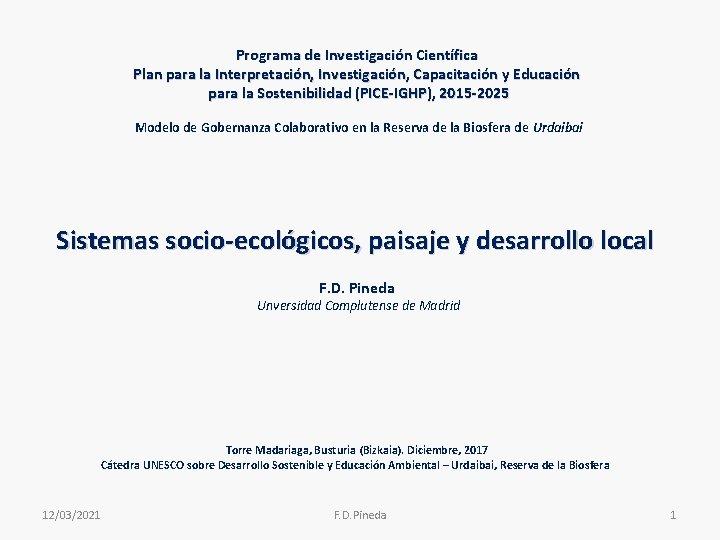 Programa de Investigación Científica Plan para la Interpretación, Investigación, Capacitación y Educación para la