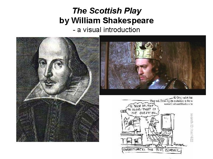 The Scottish Play by William Shakespeare - a visual introduction