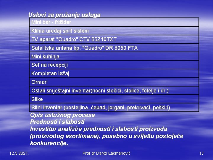 """Uslovi za pružanje usluga Mini bar - frižider Klima uređaj-split sistem TV aparat """"Quadro"""""""