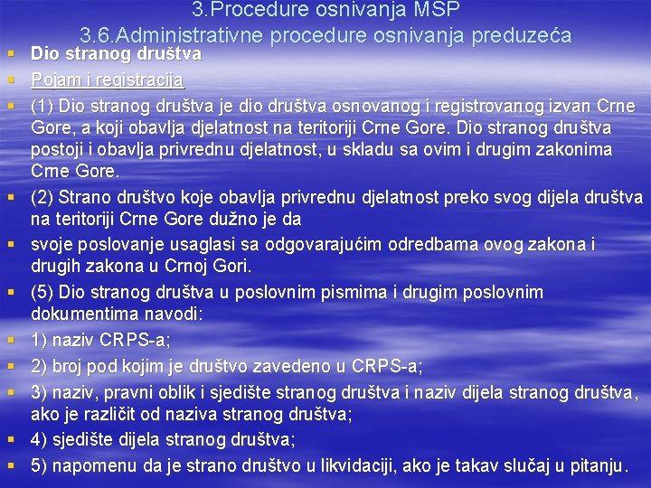 § § § 3. Procedure osnivanja MSP 3. 6. Administrativne procedure osnivanja preduzeća Dio