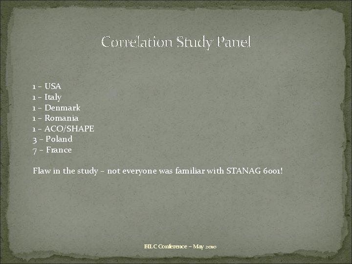Correlati 0 n Study Panel 1 – USA 1 – Italy 1 – Denmark