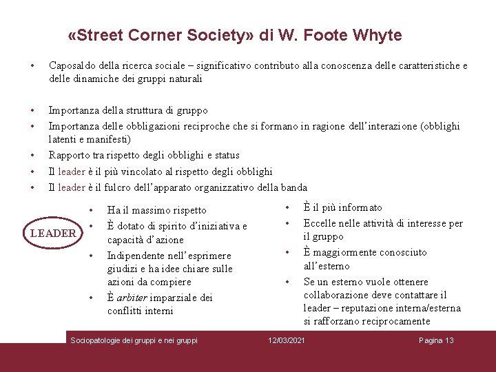 «Street Corner Society» di W. Foote Whyte • Caposaldo della ricerca sociale –