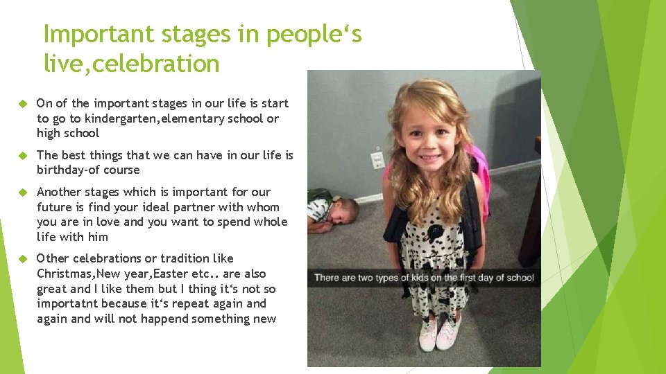 Important stages in people's live, celebration On of the important stages in our life