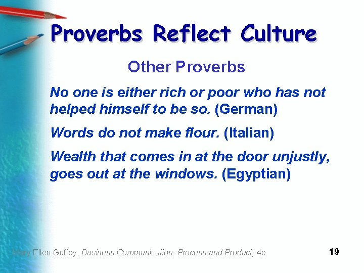 Proverbs Reflect Culture Other Proverbs No one is either rich or poor who has