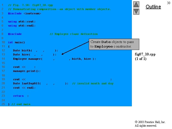 1 2 3 // Fig. 7. 10: fig 07_10. cpp // Demonstrating composition--an object