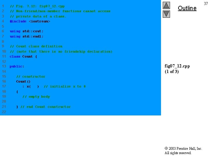 1 2 3 4 // Fig. 7. 12: fig 07_12. cpp // Non-friend/non-member functions