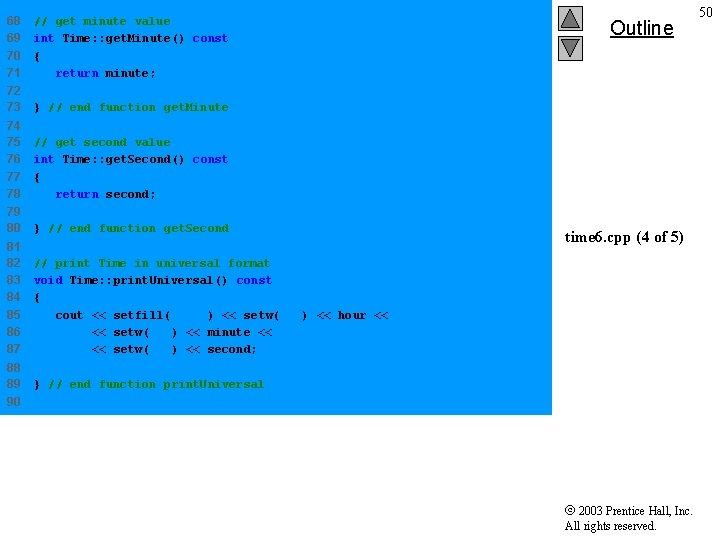 68 69 70 71 // get minute value int Time: : get. Minute() const