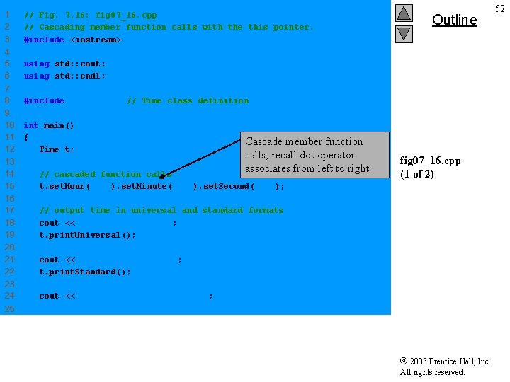 1 2 3 // Fig. 7. 16: fig 07_16. cpp // Cascading member function