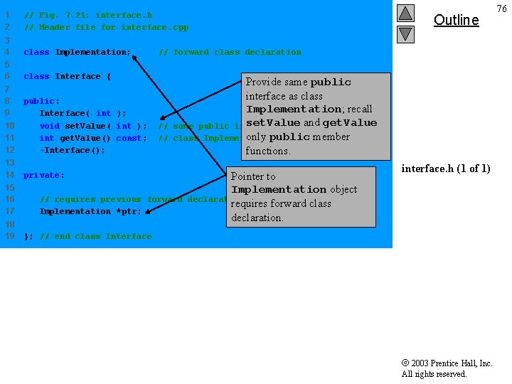 1 2 // Fig. 7. 21: interface. h // Header file for interface. cpp