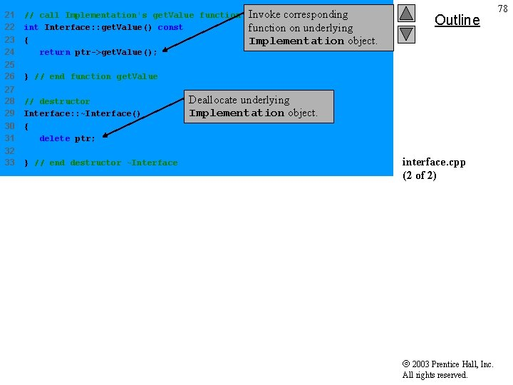 21 22 23 24 // call Implementation's get. Value function int Interface: : get.