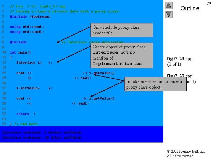 1 2 3 // Fig. 7. 23: fig 07_23. cpp // Hiding a class's