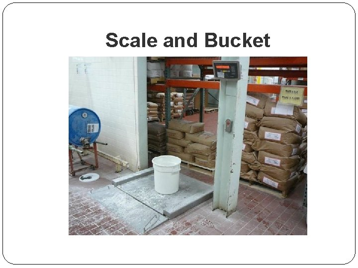 Scale and Bucket