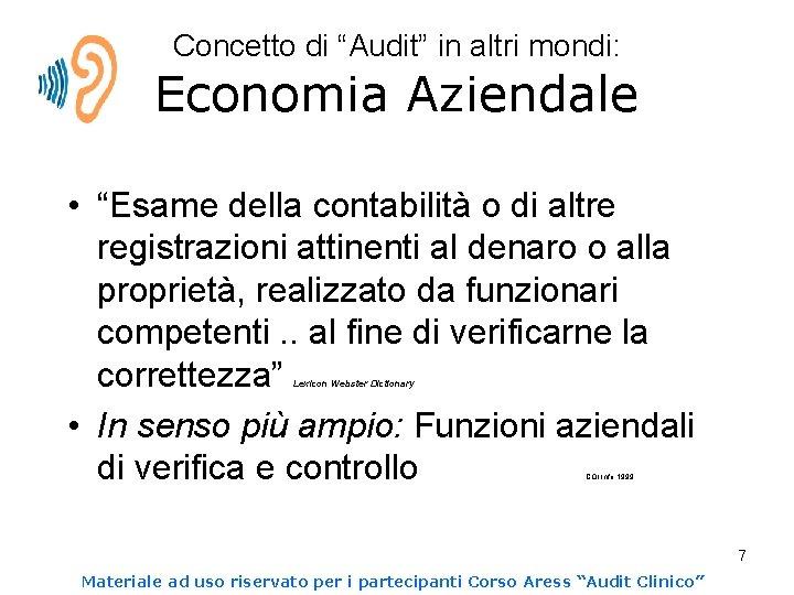 """Concetto di """"Audit"""" in altri mondi: Economia Aziendale • """"Esame della contabilità o di"""