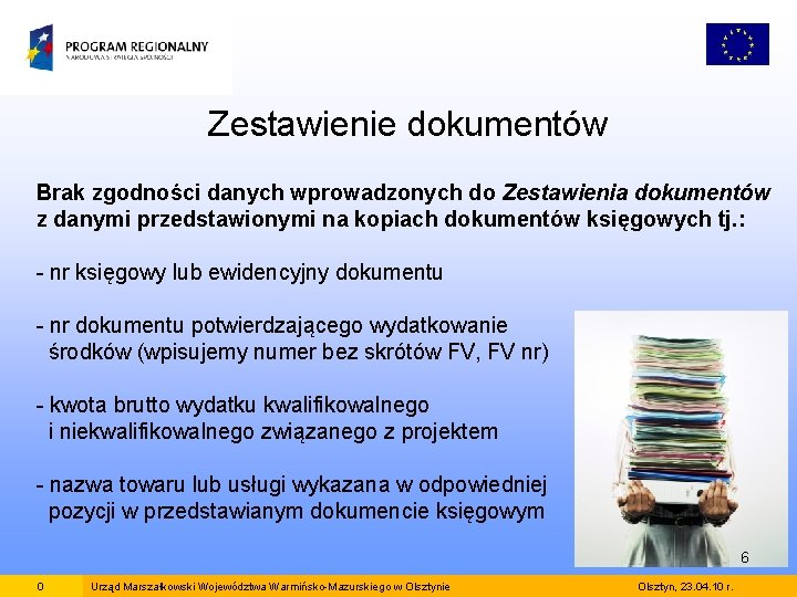 Zestawienie dokumentów Brak zgodności danych wprowadzonych do Zestawienia dokumentów z danymi przedstawionymi na