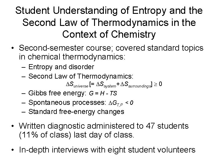 Student Understanding of Entropy and the Second Law of Thermodynamics in the Context of