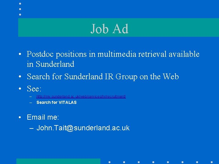 Job Ad • Postdoc positions in multimedia retrieval available in Sunderland • Search for