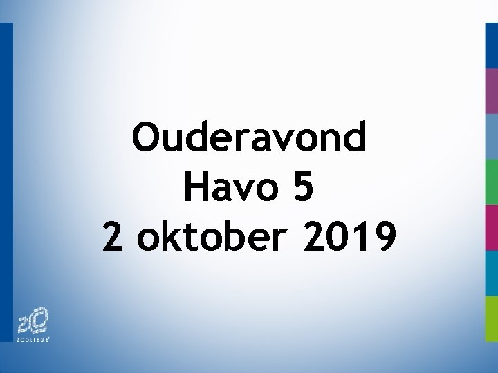 Ouderavond Havo 5 2 oktober 2019