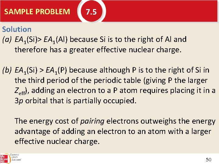 SAMPLE PROBLEM 7. 5 Solution (a) EA 1(Si)> EA 1(Al) because Si is to