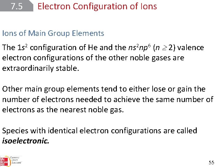 7. 5 Electron Configuration of Ions of Main Group Elements The 1 s 2