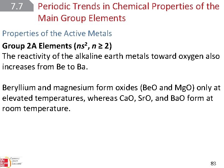 7. 7 Periodic Trends in Chemical Properties of the Main Group Elements Properties of
