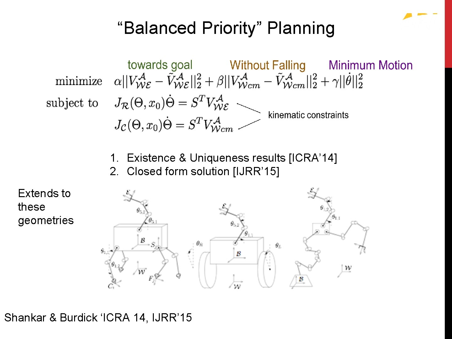 """""""Balanced Priority"""" Solution """"Balanced Priority"""" Planning 1. Existence & Uniqueness results [ICRA' 14] 2."""