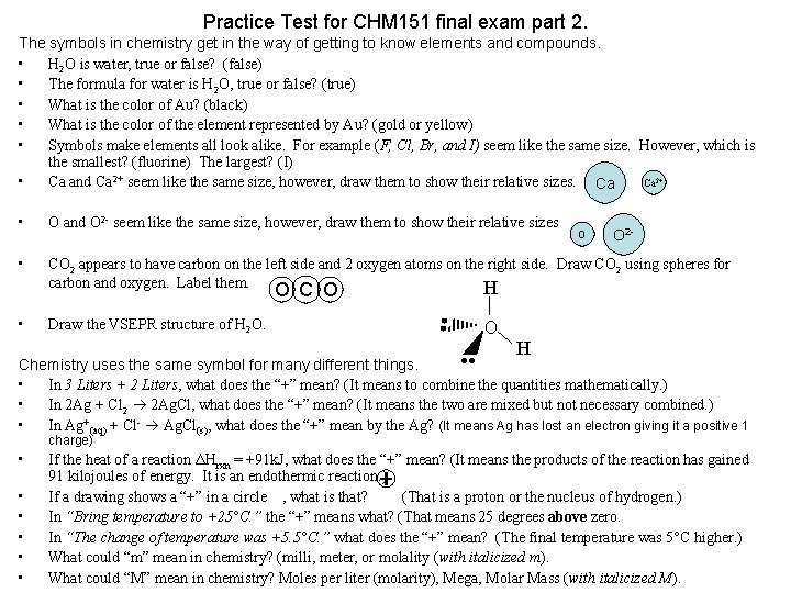 Practice Test for CHM 151 final exam part 2. The symbols in chemistry get